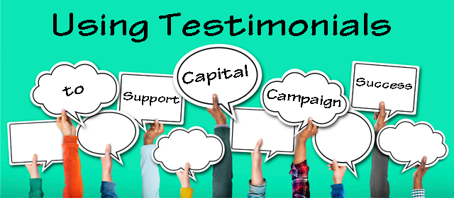 Using Testimonials To Support Capital Campaign Success