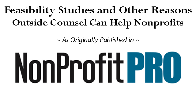 Feasibility Studies and Other Reason Outside Counsel Can Help Nonprofits