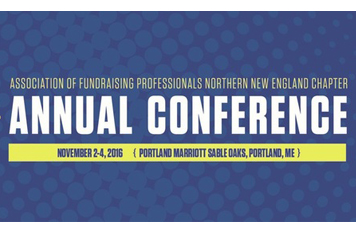 Association Of Fundraising Professionals Northern New England Chapter Annual Conference 2016