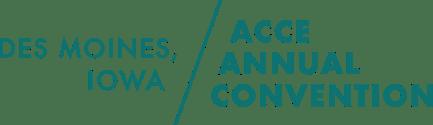 ACCE Annual Convention - Des Moines, Iowa