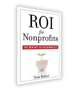 ROI for Nonprofits by Tom Ralser